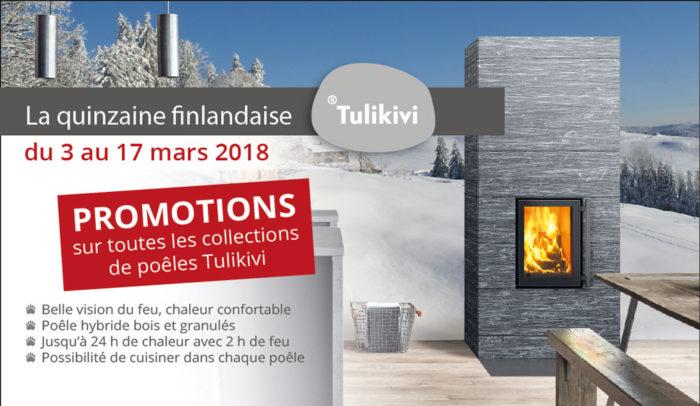 quinzaine finlandaise Tulikivi 2018 : des promotions, des remises sur les poêles de masse et mixtes, chez Atre et Loisirs instalateur en Savoie et en Isère